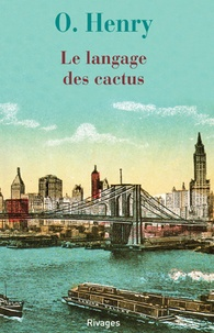 William O'Henry - Le langage des cactus.