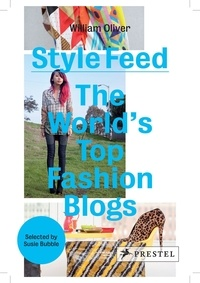 Style Feed- The World's Top Fashion Blogs - William Oliver |