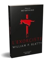 William Peter Blatty - L'exorciste.