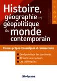 William-Pierre Bouziges et Sophie Chautard - Histoire, géographie et géopolitique du monde contemporain - Classes prépas économiques et commerciales.