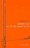 William Pierre - Samedi soir un DJ m'a sauvé la vie.