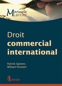William Pissoort et Patrick Saerens - Droit commercial international.