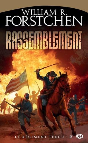 Le régiment perdu Tome 2 Rassemblement
