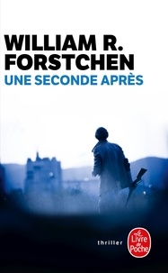 William R. Forstchen - Une seconde après.