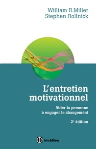 L'entretien motivationnel - William R. Miller, Stephen Rollnick - Format PDF - 9782729613914 - 26,99 €