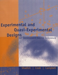 William R. Shadish et Thomas D. Cook - Experimental and Quasi-Experimental Designs for Generalized Causal Inference.