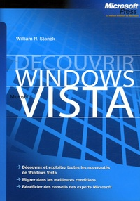 William-R Stanek - Découvrir Windows Vista.