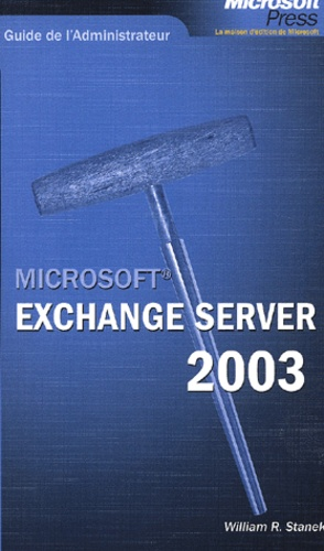 William-R Stanek - Exchange Server 2003.