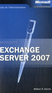William-R Stanek - Exchange Server 2007.