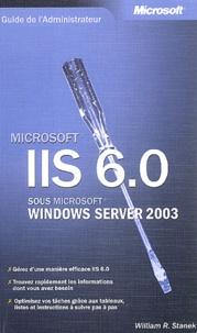 William-R Stanek - IIS 6.0 sous Windows Server 2003.
