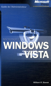 William-R Stanek - Windows Vista - Guide de l'administrateur.