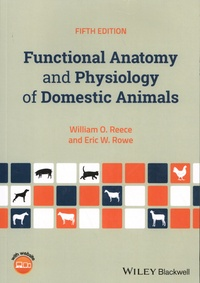 William Reece et Eric W. Rowe - Functional Anatomy and Physiology of Domestic Animals.