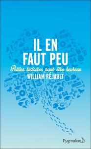 William Réjault - Il en faut peu.