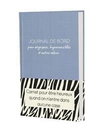 William Réjault - Journal de bord pour atypiques, hypersensibles et autres zèbres.