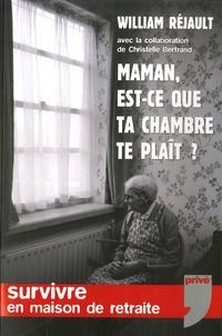 Maman, est-ce que ta chambre te plaît ? - Survivre en maison de retraite.pdf