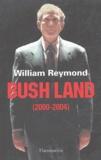 William Reymond - Bush Land - (2000-2004).