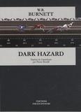 William Riley Burnett - Dark Hazard.