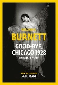 William Riley Burnett - Good-bye, Chicago.