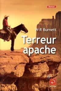 William Riley Burnett - Terreur apache.