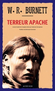 William Riley Burnett - Terreur apache.