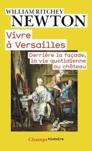 Vivre à Versailles - Derrière la façade, la vie quotidienne au château.pdf