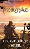William Riverlake - Thormäe - Le cantique du soleil.