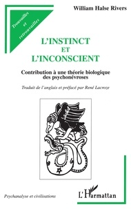 Galabria.be L'INSTINCT ET L'INCONSCIENT. Contribution à une théorie biologique des psychonévroses Image