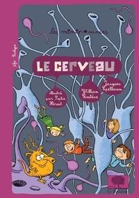 William Rostène et Jacques Epelbaum - Le cerveau.
