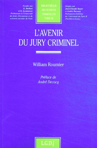 William Roumier - L'avenir du jury criminel.