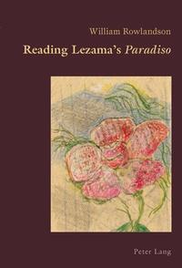 William Rowlandson - Reading Lezama's «Paradiso».
