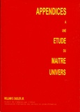 William-S Jr Sadler - Appendices à une étude du Maître Univers.