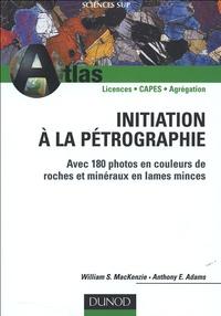 Initiation à la pétrographie - Avec 180 photos en couleurs de roches et minéraux en lames minces.pdf