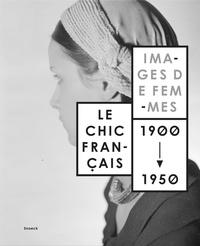 Le chic français - Images de femmes 1900-1950.pdf