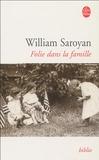 William Saroyan - Folie dans la famille.