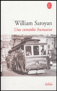 William Saroyan - Une comédie humaine.