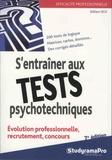 William Seck - S'entraîner aux tests psychotechniques.