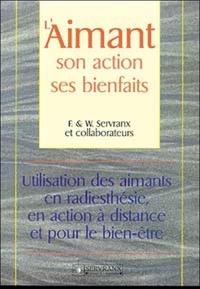 Laimant, son action, ses bienfaits. Utilisation des aimants en radiesthésie, en action à distance et pour le bien-être.pdf