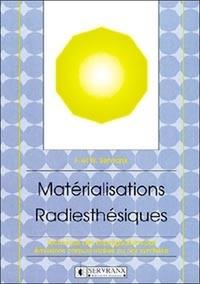 MATERIALISATIONS RADIESTHESIQUES OU LA PUISSANCE DU TEMOIN-MOT.pdf