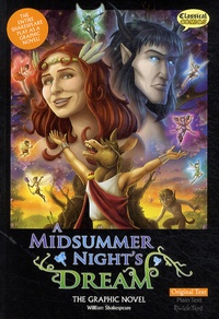 William Shakespeare et John McDonald - A Midsummer Night's Dream - The Graphic Novel.
