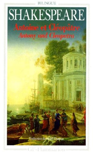 William Shakespeare - Antoine et Cléopâtre.