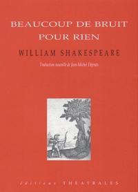 William Shakespeare - Beaucoup de bruit pour rien.