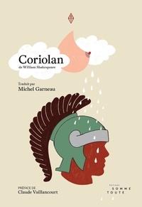 William Shakespeare et Michel Garneau - Coriolan.