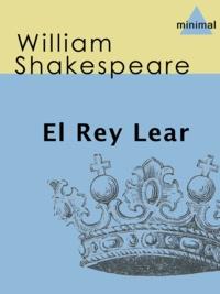 William Shakespeare - El Rey Lear.