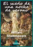William Shakespeare - El sueño de una noche de verano.