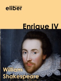William Shakespeare - Enrique IV.