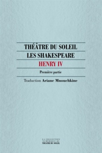 William Shakespeare - Henry IV - Première partie.