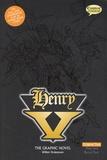 William Shakespeare - Henry V, The Graphic Novel.