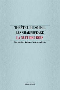 William Shakespeare et Ariane Mnouchkine - La Nuit des rois.