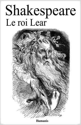Le roi Lear - William Shakespeare - 9791021900233 - 0,99 €