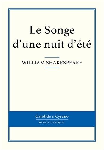 Le Songe d'une nuit d'été - William Shakespeare - Format ePub - 9782806242198 - 0,99 €